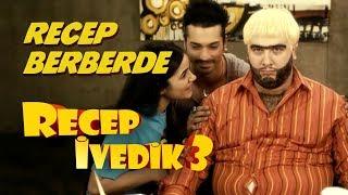 Recep Berberde | Recep İvedik 3 Video