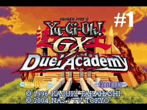 Let's Play Yu-Gi-Oh! GX:  Duel Academy #1 - Get Your Game On!