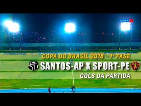 HD⁶⁰   Gols: Santos-AP 1 x 2 Sport-PE - Copa do Brasil 2018