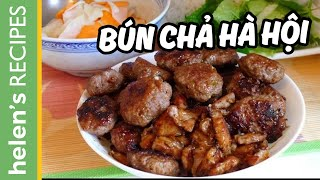 Bún Chả - Vietnamese Grilled Pork With Vermicelli Recipe