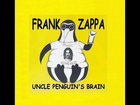Frank Zappa Uncle Penguin's Brain (REGENERATED bootleg)