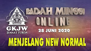 IBADAH MINGGU ONLINE GKJW JEMAAT TUREN - MINGGU 28 JUNI 2020
