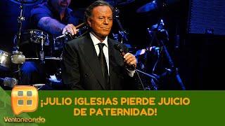 ¡Julio Iglesias pierde juicio de paternidad! | Programa del 10 de julio de 2019 | Ventaneando