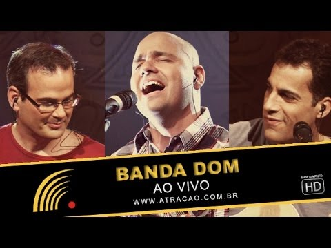 Banda Dom - Ao Vivo - Show Completo - HD