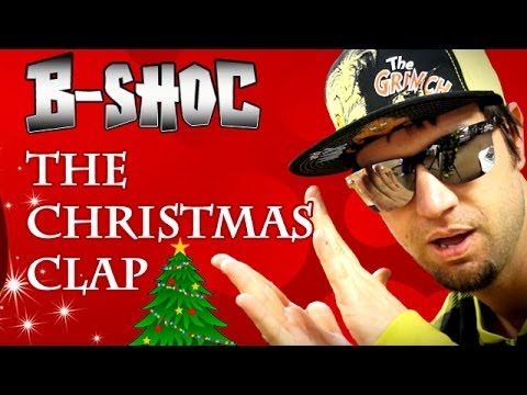 B shoc the christmas clap feat mello youtube for B b it