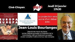 Intervention de Jean-Louis Bourlanges lors du Ciné Citoyen du 24/01/2019