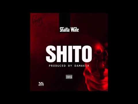 Shatta Wale - Shito (Audio Slide)