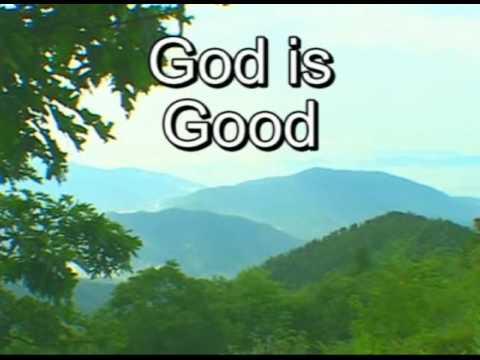 God is Good with lyrics