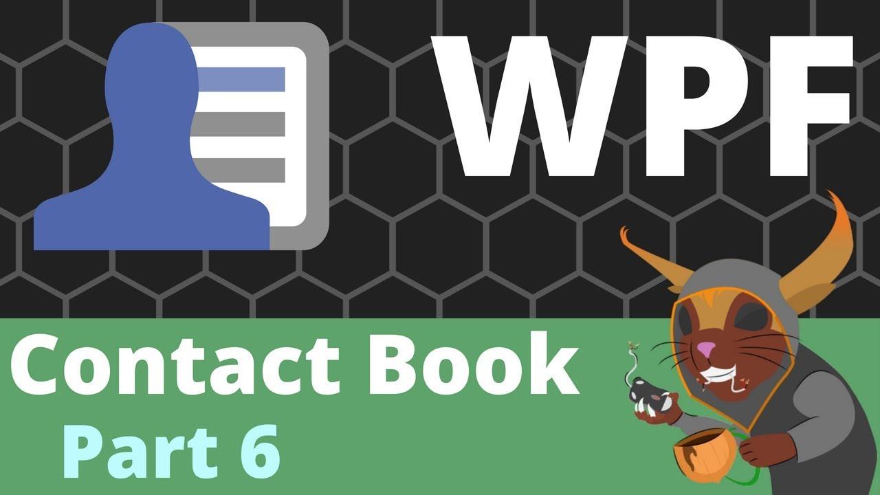 WPF Contact Book - Part 6 [Item UserControl]