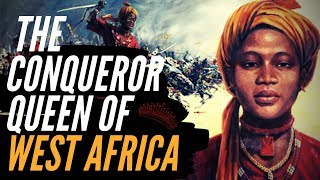The Conqueror Queen Of West Africa: A Brief History