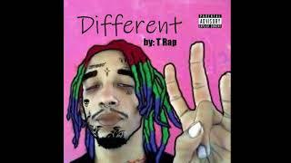 T Rap - Different (663 Album Intro)