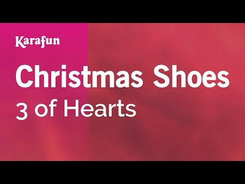 Karaoke Christmas Shoes - 3 of Hearts *