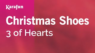 Karaoke Christmas Shoes - 3 of Hearts *