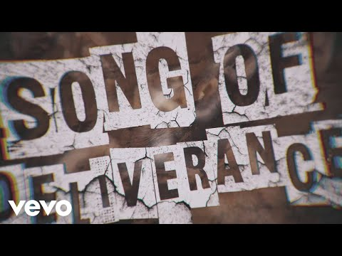 Zach Williams - Song of Deliverance (Lyric Video)