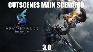 FFXIV 3.0 Main Scenario Cutscenes