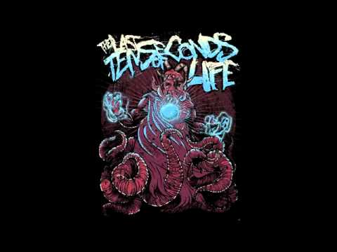 The Last Ten Seconds of Life - A Face Amongst the Flames (New Song 2011)
