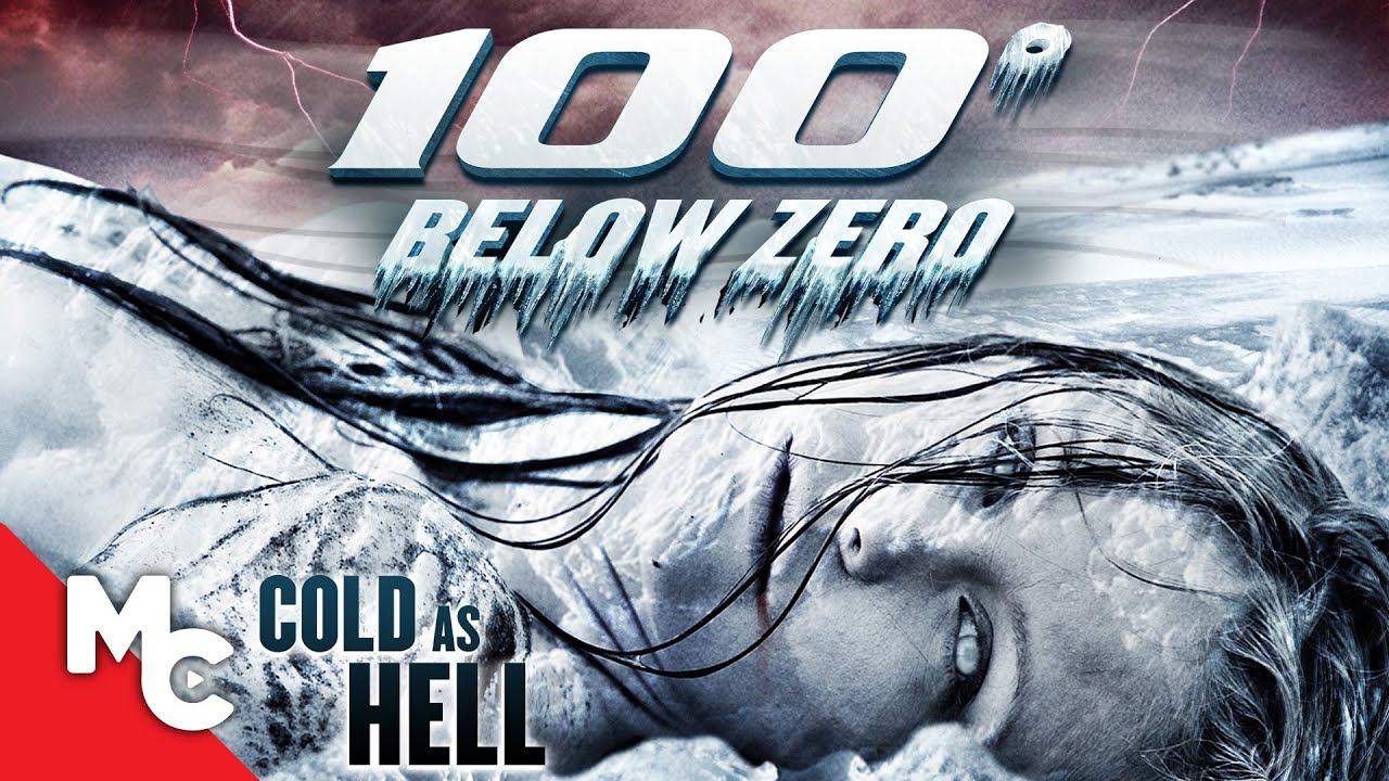 100° Below Zero   Full Action Disaster Movie