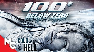 100° Below Zero | Full Action Disaster Movie
