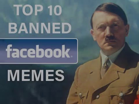 Top 10 Banned Facebook Memes