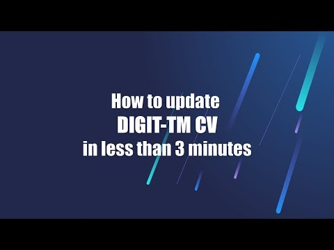 How To Update A DIGIT-TM CV In Less Than 3 Minutes