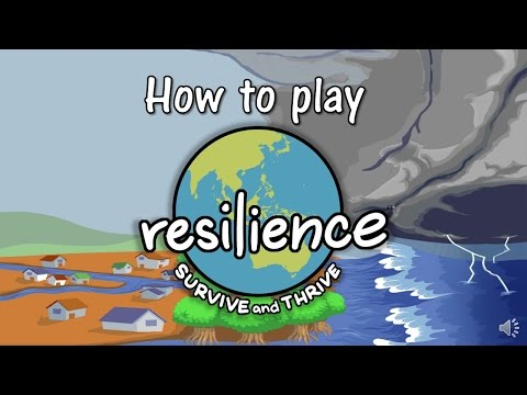 How to play Resilience: Survive and Thrive