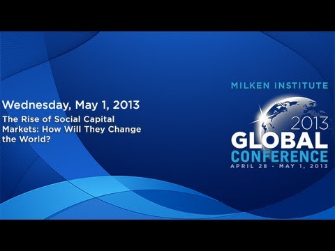 The Rise of Social Capital Markets: How Will They Change the World?
