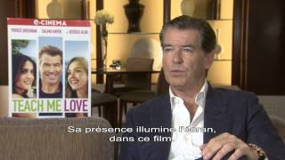 INTERVIEW PIERCE BROSNAN   TEACH ME LOVE