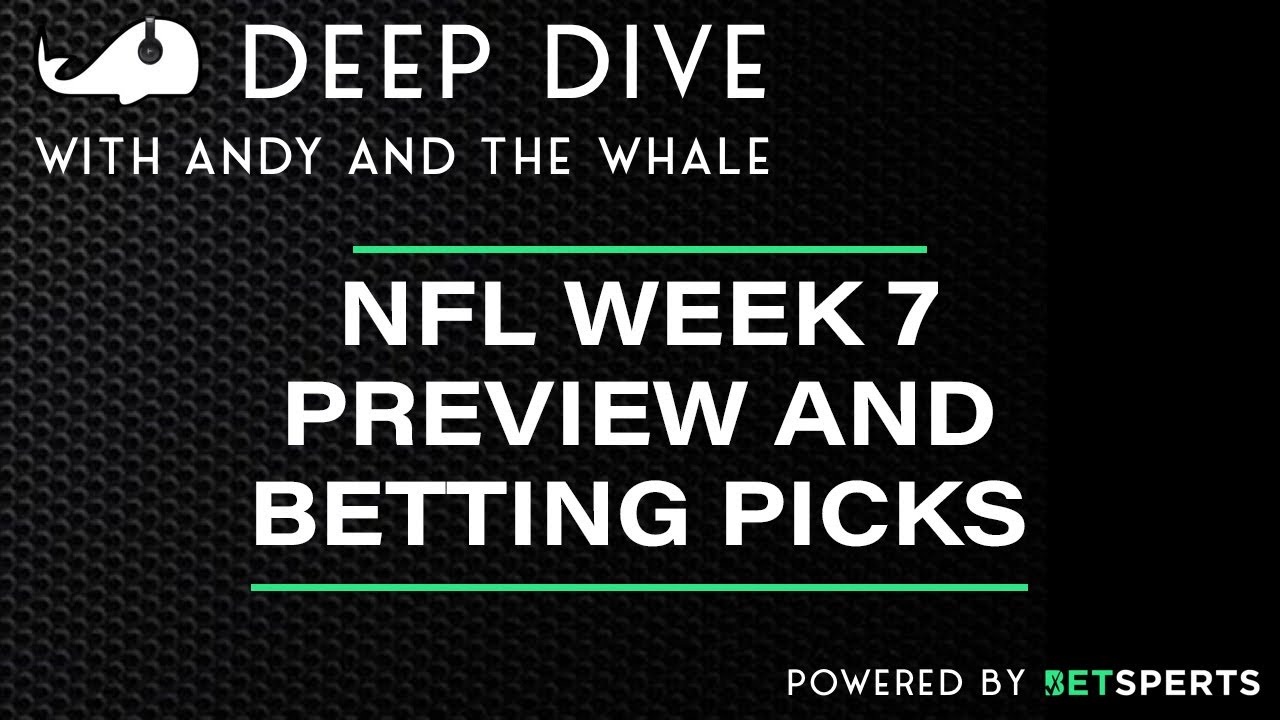 Download NFL Week 7 Preview and Betting Picks