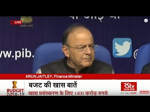 Union Budget 2018-19 | FM Arun Jaitley's Post Budget Press Conference