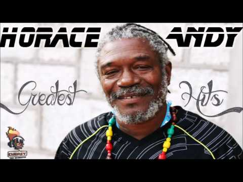 Horace Andy Best of Greatest Hits Mix By Djeasy