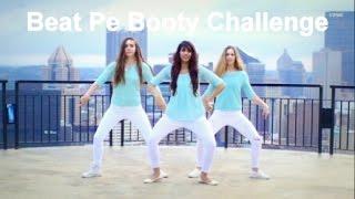 Beat pe Booty Dance Challenge