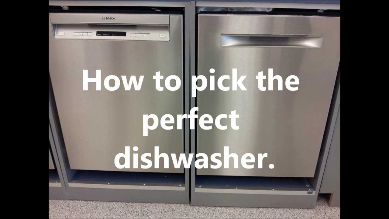 How To Choose The Right Dishwasher What Is The Best