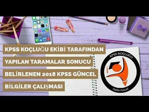 2018 KPSS GÜNCEL BİLGİLER - KPSS KOÇLUĞU