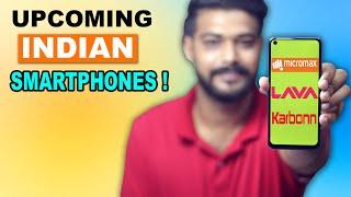 7 Upcoming Indian Smartphones : Return Of Indian Brands !!