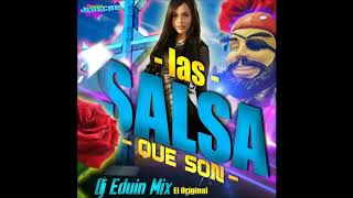 Las Salsa Que Son Dj Eduin Mix