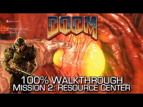 DOOM - Mission 2: Resource Operations 100% Walkthrough - ALL SECRETS/COLLECTIBLES & CHALLENGES