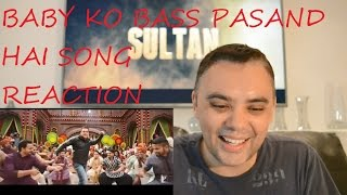 BOLLYWOOD SONG REACTION BABY KO BASS PASAND HAI FULL FROM SULTAN SALMAN KHAN