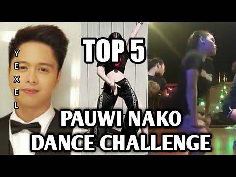 TOP 5 BEST | PAUWI NAKO DANCE CHALLENGE ( COMPILATION )