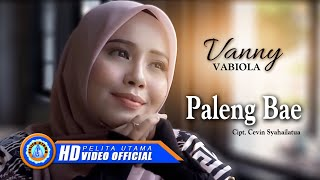Vanny Vabiola - PALENG BAE | Lagu Ambon terpopuler | ( Official Music Video )