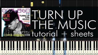 "How to Play ""Turn Up The Music"" by Chris Brown - Piano Tutorial & Sheet Music"