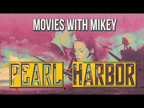 Pearl Harbor (2001) - Movies With Mikey