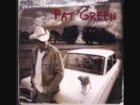 Pat Green - Carry On