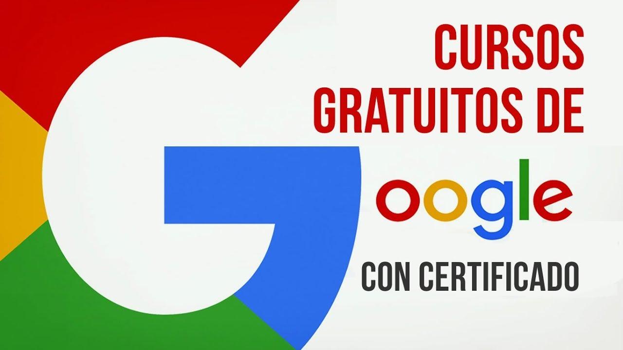 Cursos Gratuitos De Google Con Certificacion Y En Espanol Youtube
