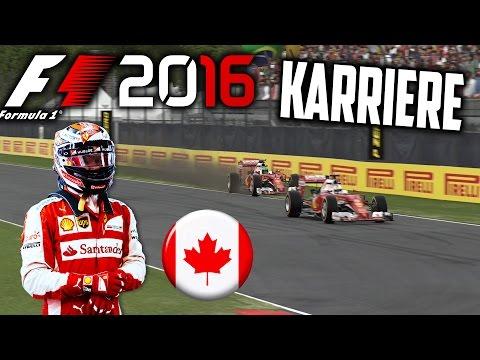 F1 2016 KARRIERE PART 7: FERRARI-ZWEIKAMPF IN MONTREAL! (KANADA) [Deutsch/German]