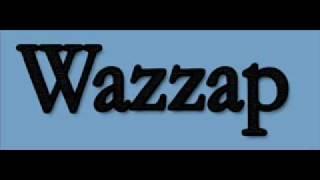 DJ Wazzap 3 Song