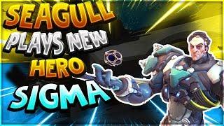 Seagull Plays NEW Overwatch Hero: Sigma!