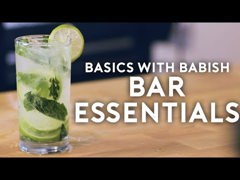 Bar Essentials | Basics With Babish