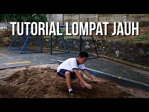 LANGKAH - LANGKAH LOMPAT JAUH (TUTORIAL) - Olahraga Indonesia