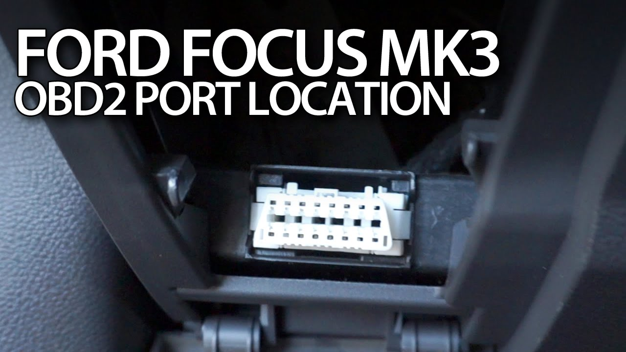 2013 Ford Wiring Harness 7 Pin Ford Focus Mk3 Obd2 Port Location On Board Diagnostics