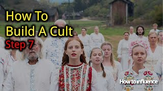 How to Build a Cult: Step 7